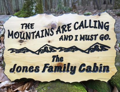 The Mountains are Calling and I Must Go - Wooden Signs with Quotes